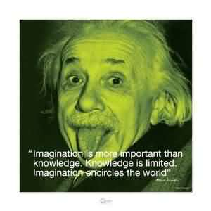Nice   Celebrity Quote ~Imagination is more important than knowledge…