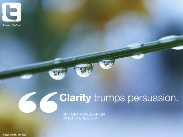 Nice Clarity Quote by  Dr. Flint Mcglaughlin~Clarity Trumps Persuasion.