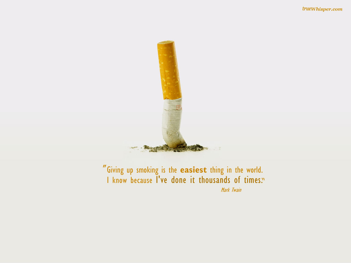Nice Clarity Quotes ~ Giving Up Smoking Is the easiest thing in the world …