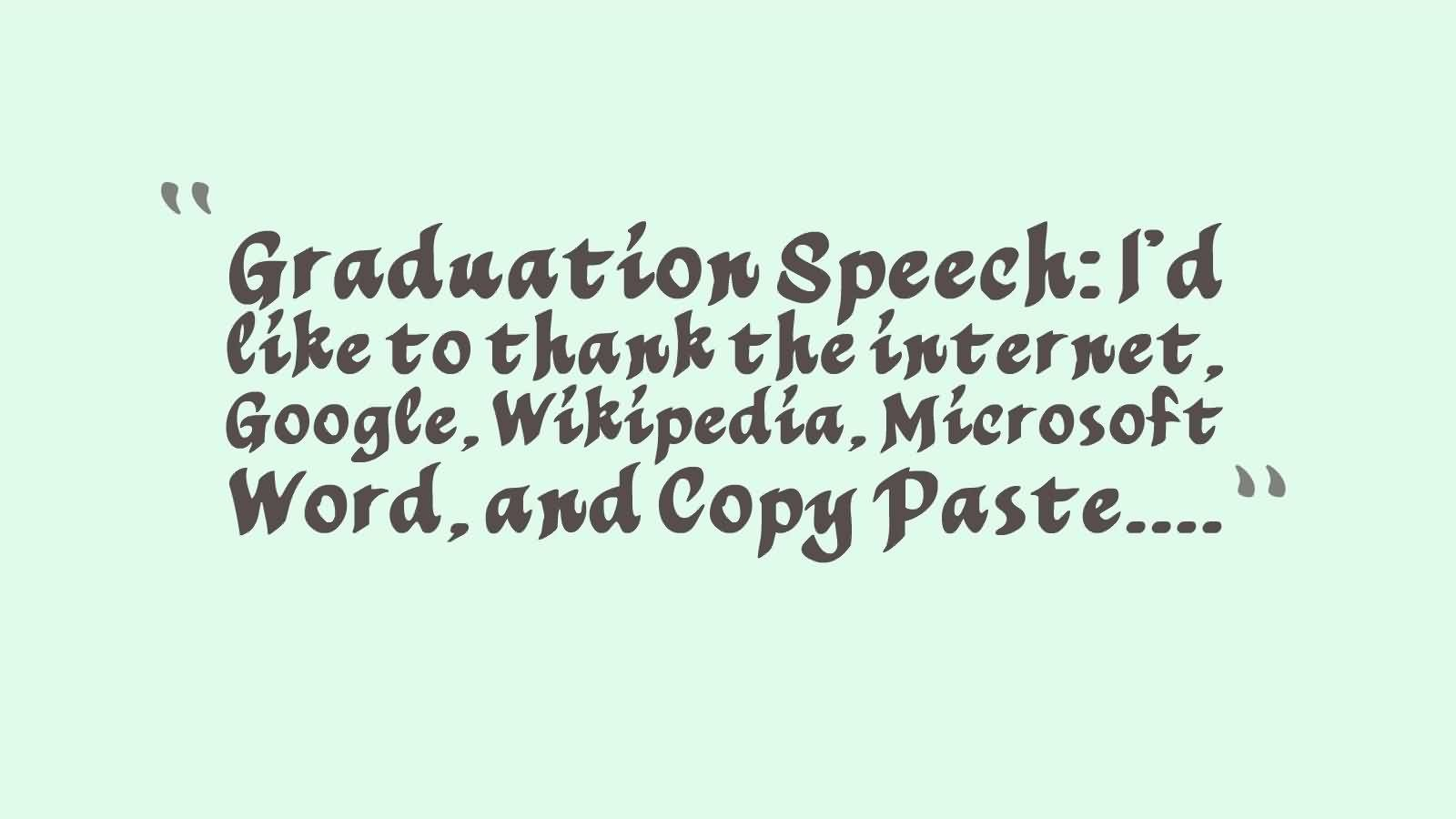 Nice Graduation Quotes~ Graduation Speech