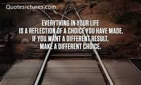 Nice Life Quotes Images-To make your Life different make different Choice