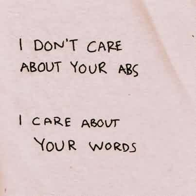 Nice Quotes about Life Image - I care about your words