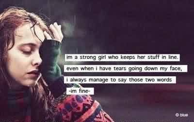 Popular Celebrity Quote By Im fine~ Im a strong girl who keeps her stuff in line…