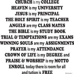 Popular Church Quote ~ Church is my college heaven  is my university…