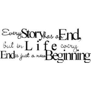 Quotes about Life - In Life Every end is just a new beginning