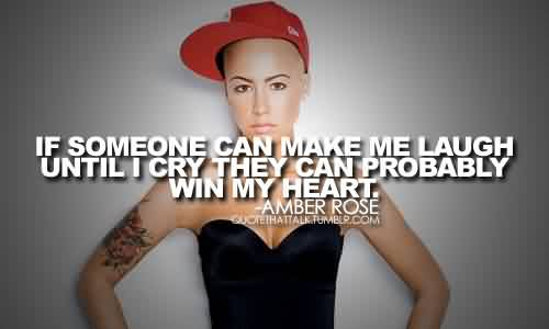 Saying Quotes By Amber Rose~ Probably win my Heart.