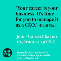 """Self Career Quotes by  Dorit Sher~Your Career Is Your Business. It's Time For You To Manage It As A CEO."""""""