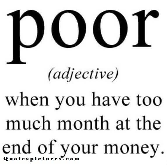 short funny Fb Quotes - Adjective of poor