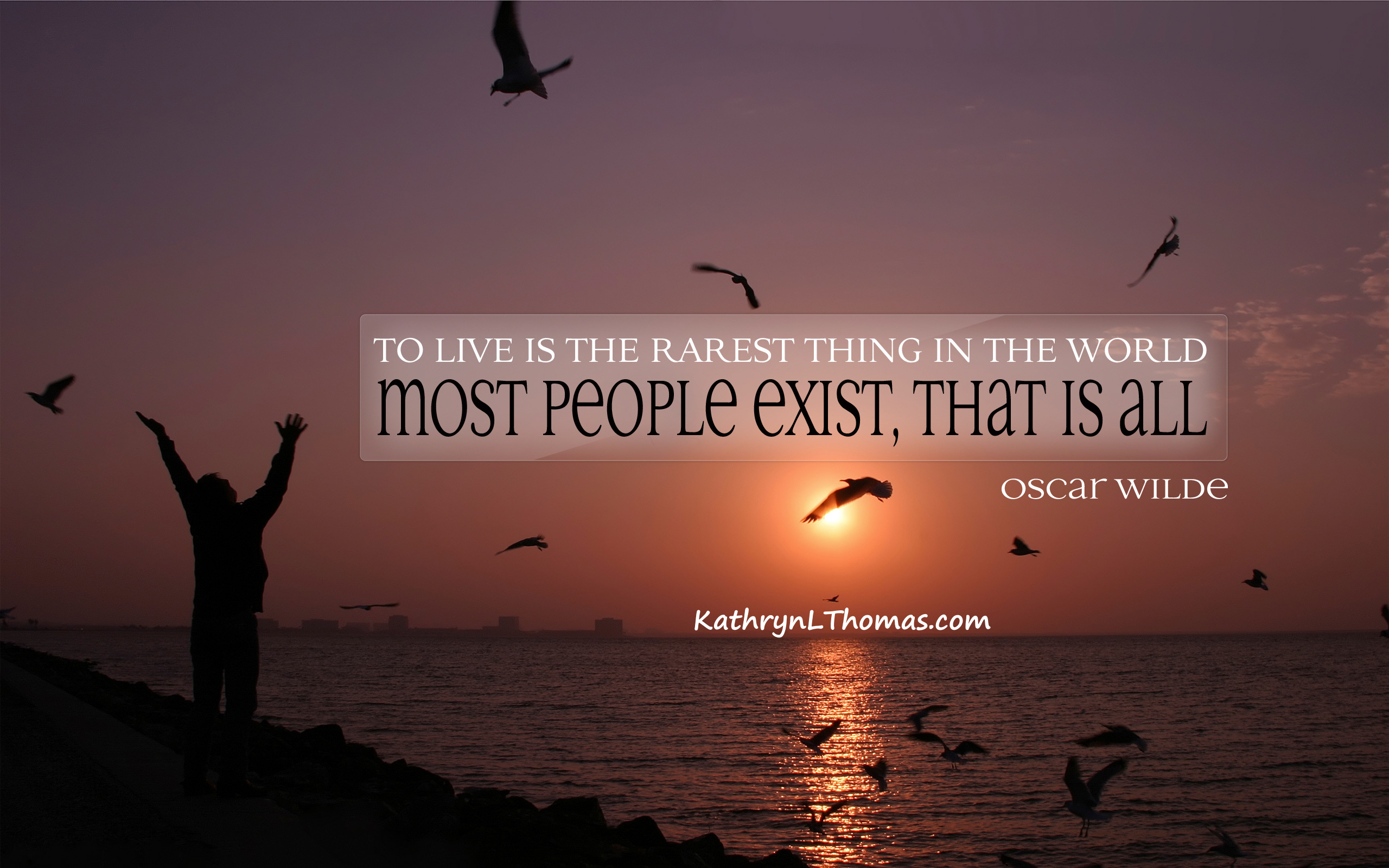 to-live-is-the-rarest-thing-in-the-world-most-people-exist-that-is-all.jpg
