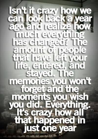 Wonderful Graduation Quotes ~ Isn't It Crazy How We Can Look Back A Year Ago And Realize How Much Changed ..