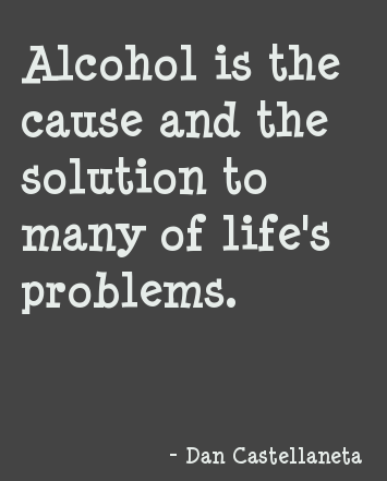 alcohol-quote-is-cause-and-solution.png