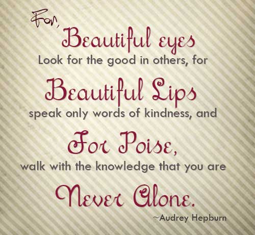 Amazing Wisdom Quote By Audrey Hepburn For Beautiful Eyes Look For