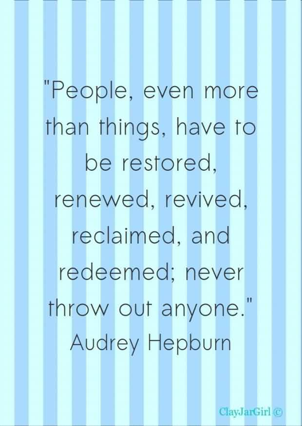Audrey Hepburn Quote People Even More than Things