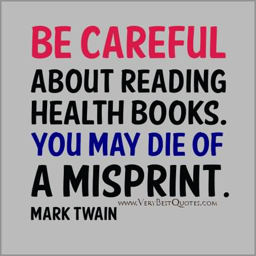 be-careful-about-reading-books-quote.jpg