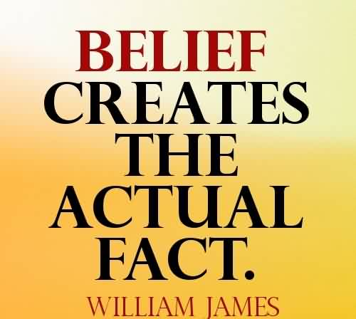 belief-creates-the-actual-fact.jpg