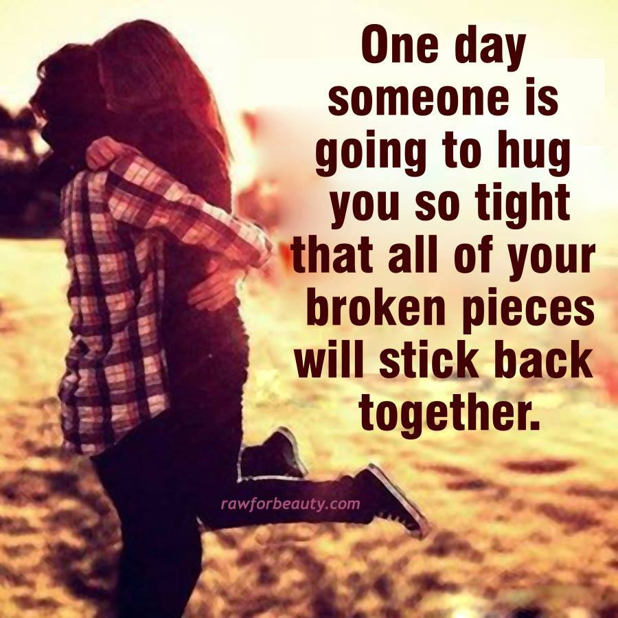 Love Quotes For Him Hug : Broken Heart Hug Quote Hug You So Tight