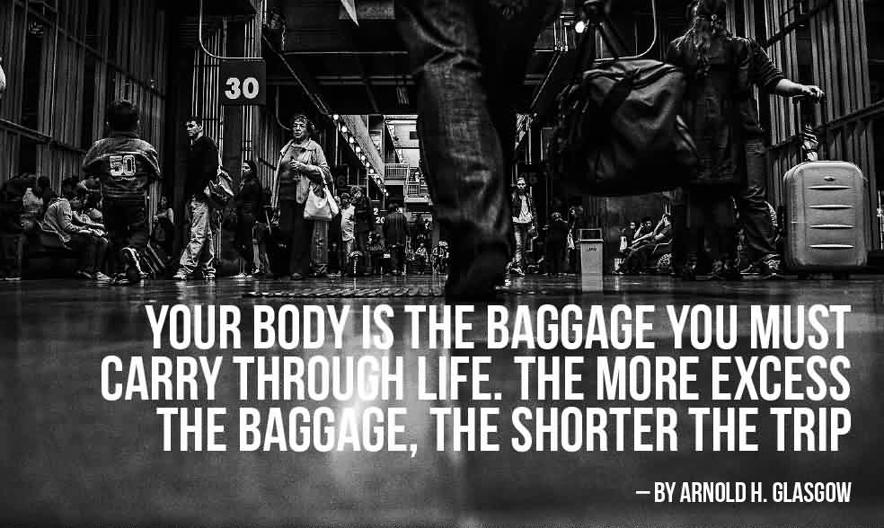 body-is-baggage-quote.jpg