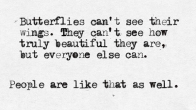 butterflies-cant-see-wings-quote.jpg