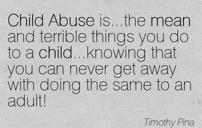 child-abuse-mean-quote.jpg