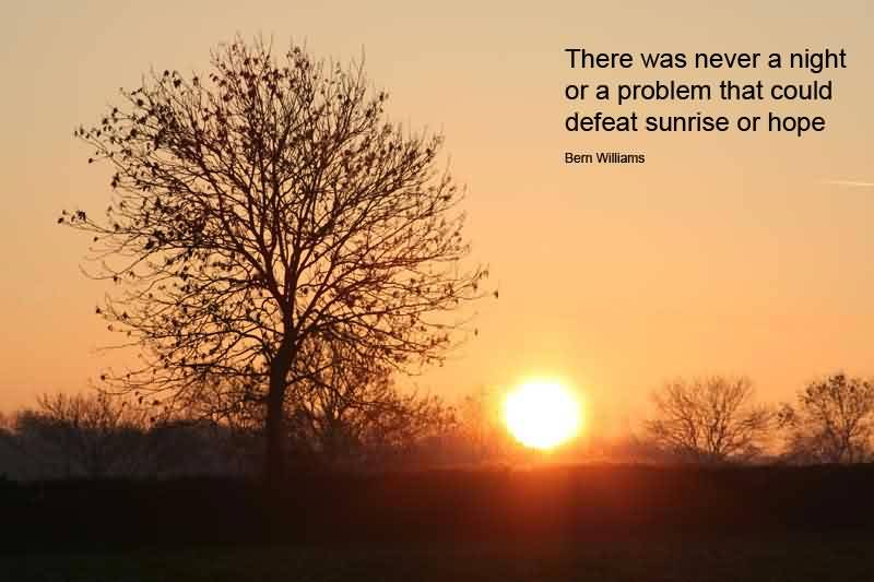 Encouraging Inspirational Good Morning Quotes For Life By Bern