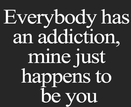 everybody-has-addiction-quote.jpg