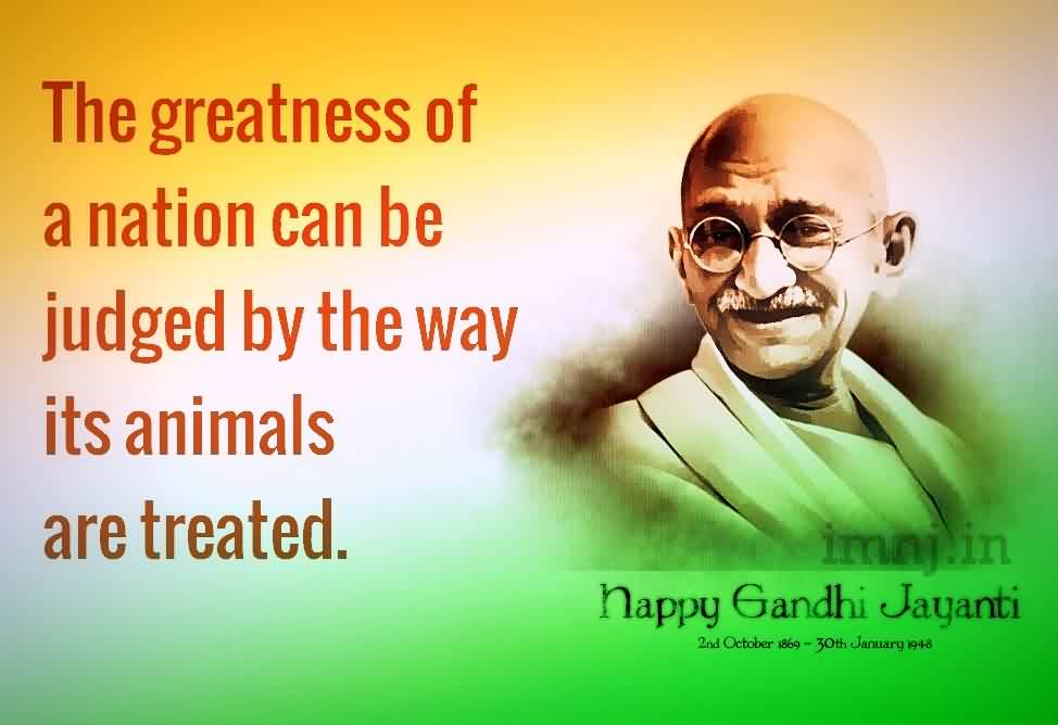 Fabulous Celebrity Quote By Mahatma Gandhi The Greatness Of A