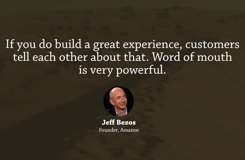 Famous Inspirational Business Quotes By Jeff Bezos If You Do Build