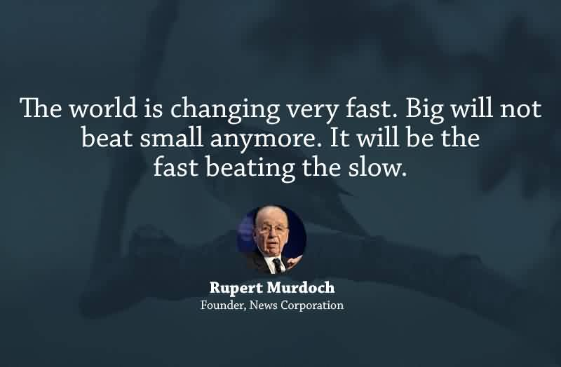 famous inspirational business quotes by rupert murdoch