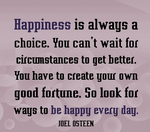 happiness-is-always-choice-quote.jpg