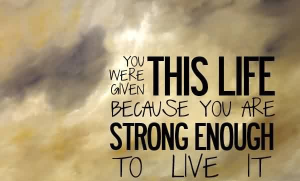 Incredible Quotes Amazing Incredible Motivational Quote About Life  You Were Given This