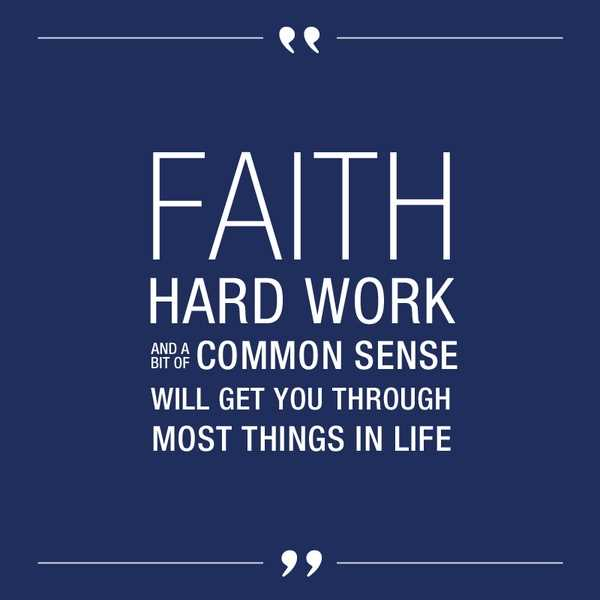 Excellent Motivational Faith Quote About Hard Work – Faith Hard