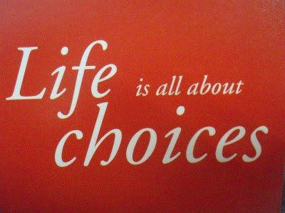 life-is-all-about-choices-quote.jpg