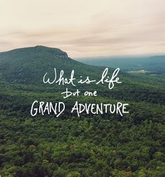 life-is-grand-adventure-quote.jpg
