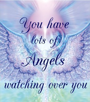 Short Angel Quote – You Have Lots of Angels Watching Over