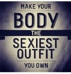 make-your-body-sexiest-quote.jpg