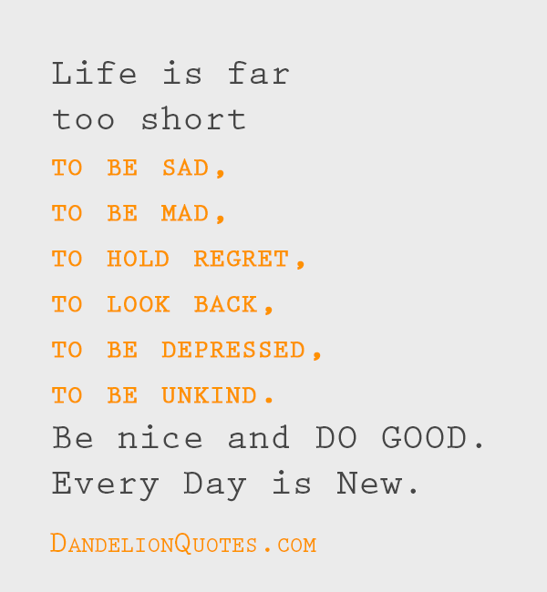 motivational quotes about life being short images
