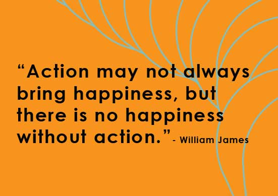 no-happiness-without-action-quote.jpg