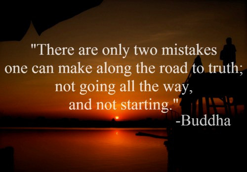 only-two-mistakes-buddhist-quote.jpg