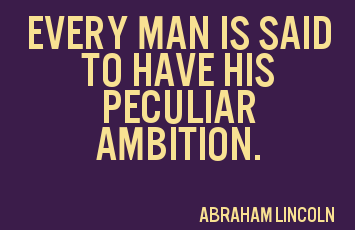 peculiar-ambition-quote.png