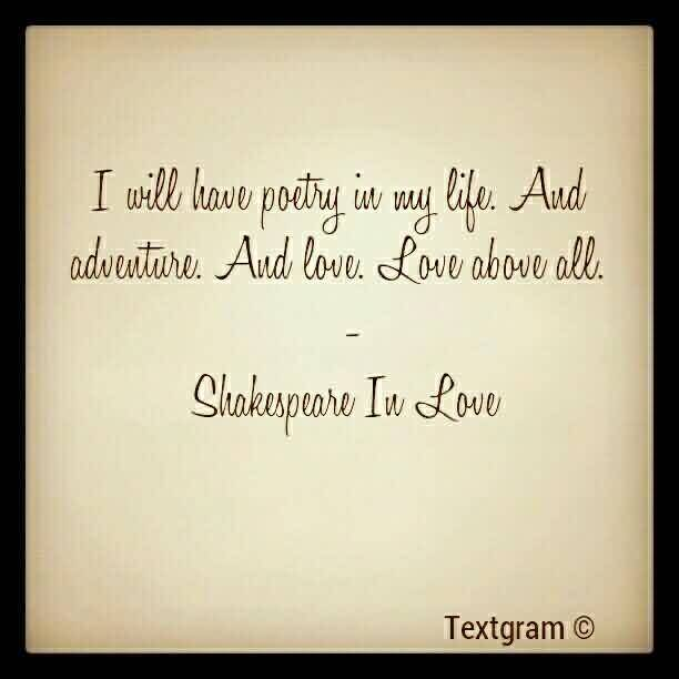 popular celebrity quote by shakespeare i will have poetry in my