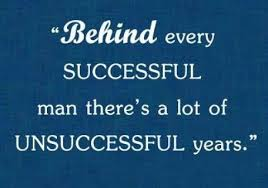 Great Motivational Quote By Success Behind Every Successful Man