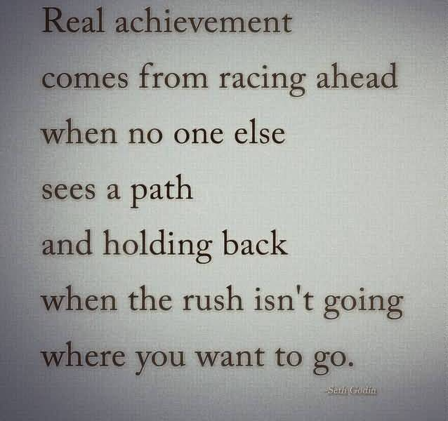 real-achievement-quote-comes-from-racing-ahead.jpg
