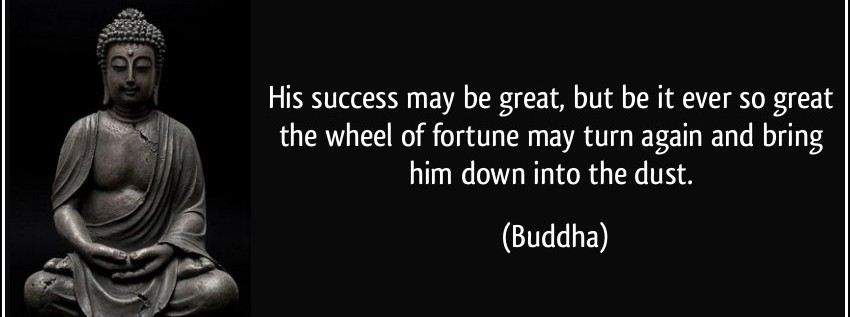 Motivational Buddhist Quote His Success May Be Great