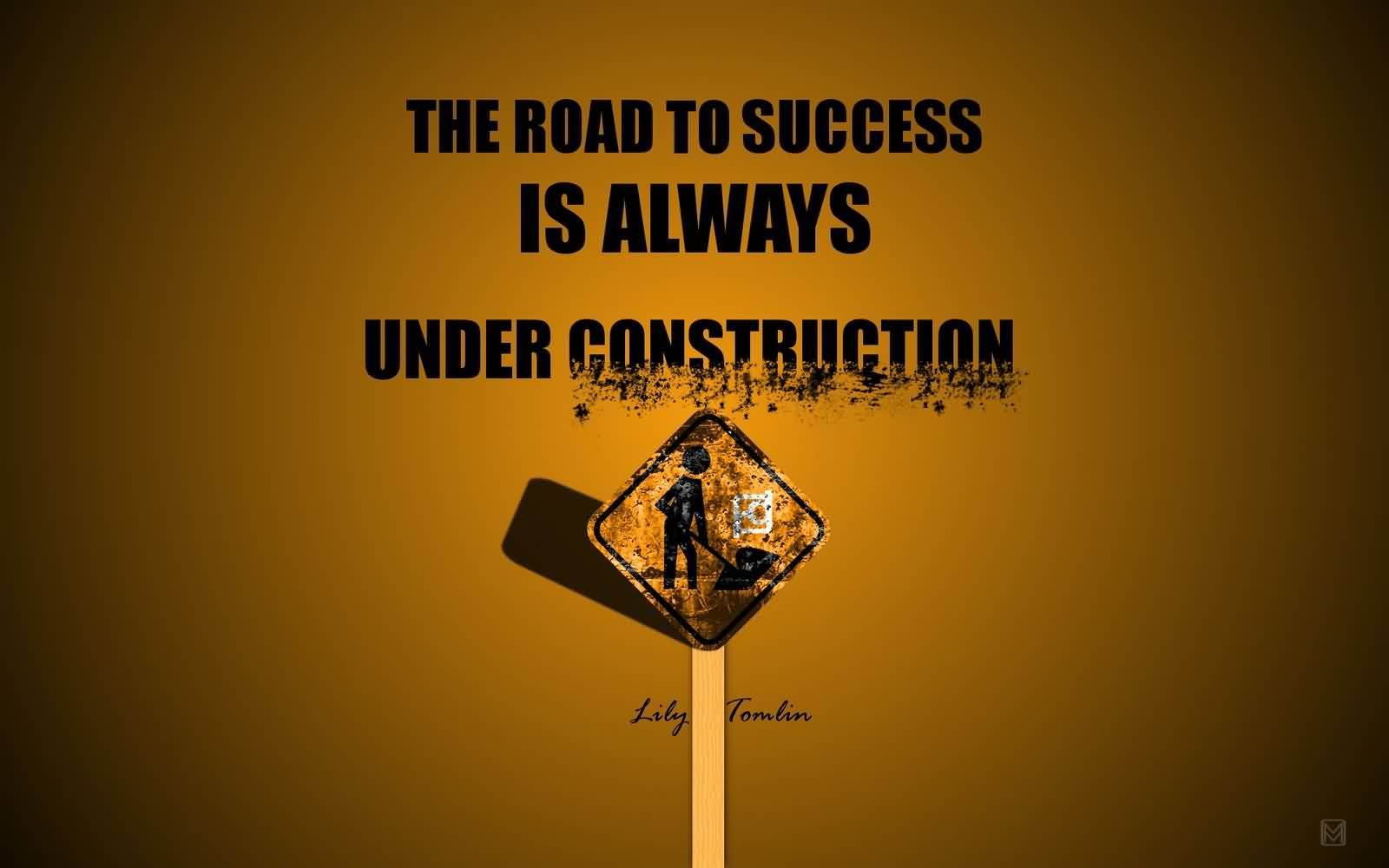 success-road-is-always-under-construction.jpg