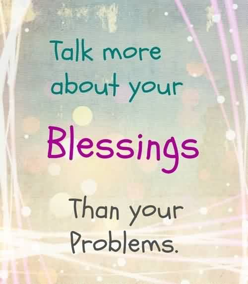 talk-more-about-blessings-quote.jpg