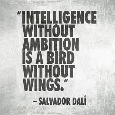 True Business Quotes by Salvador Dali – Intelligence without