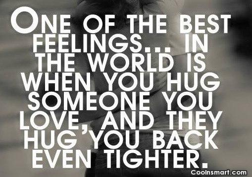 hug is the best romantic feeling quotes about him or her