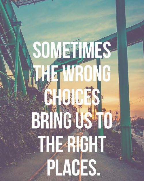wrong-choices-quote.jpg