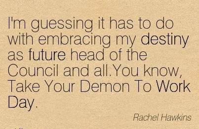 amazing-work-quote-by-rachle-hawkins-you-know-take-your-demon-to-work-day.jpg
