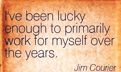 best-work-quote-by-jim-courier-ive-been-lucky-enough-to-primarily-work-for-myself-over-the-years.jpg